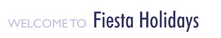 Welcome to Fiesta Holidays